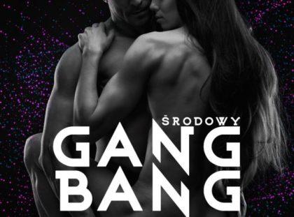 ŚRODOWY GANG BANG | Lava Club | 20.12.2017 | Warszawa