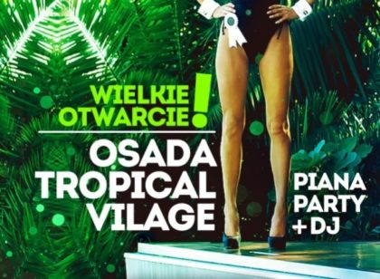 OSADA TROPICAL BEACH | Euphoria Club | 03.06.2017 | Warszawa
