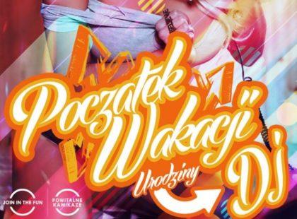 POCZĄTEK WAKACJI – URODZINY DJa | Lava Club | 23.06.2017 | Warszawa