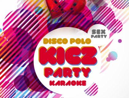 KICZ PARTY – DISCO POLO| KLUB PRIVE | 21.10.2017 | CZĘSTOCHOWA