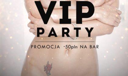 VIP PARTY DLA PAR | KLUB PRIVE | 23.09.2017 | CZĘSTOCHOWA